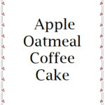 apple oatmeal coffee cake gift tag