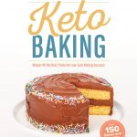 the ultimate guide to keto baking cookbook