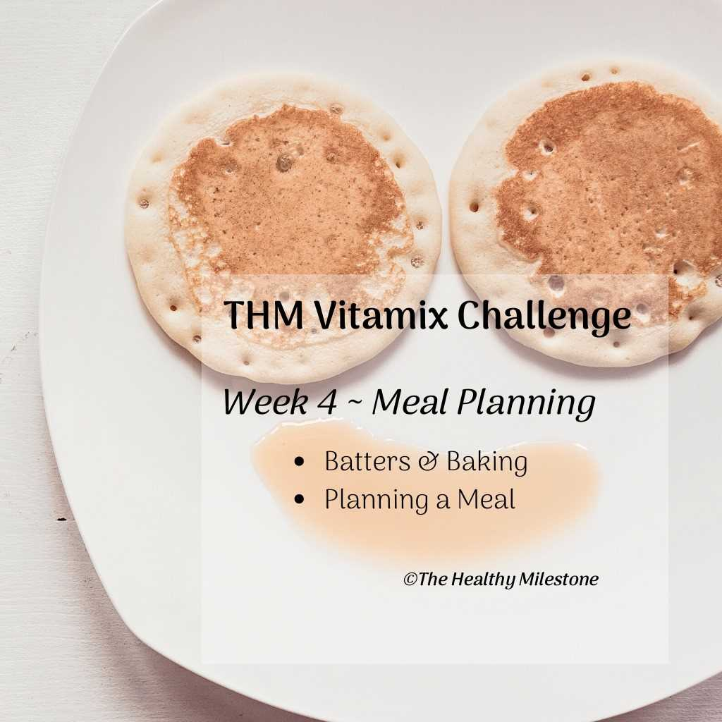 thm vitamix challenge week four